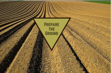 Preparethe Ground
