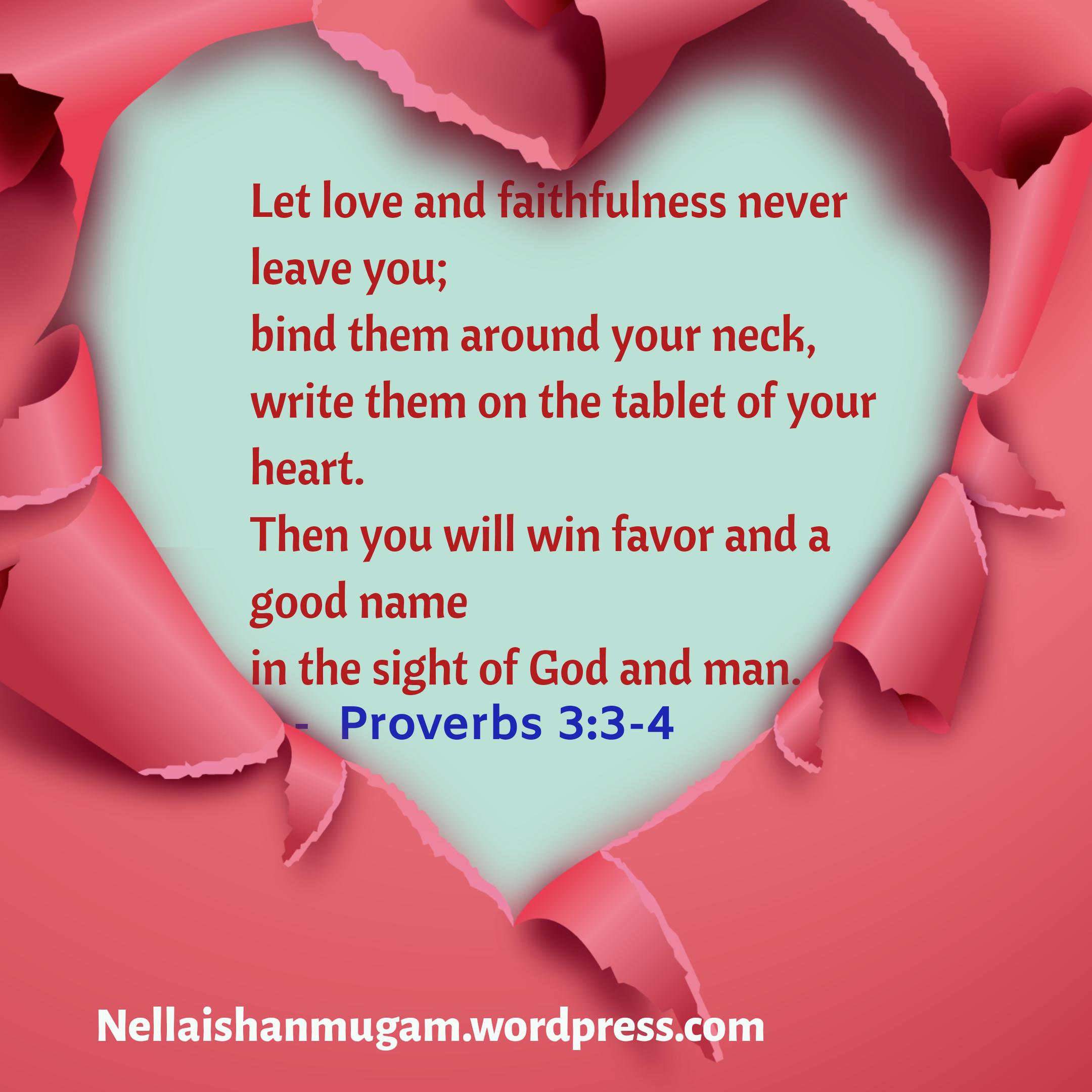 Bible verse regarding love - Proverbs 3:3-4